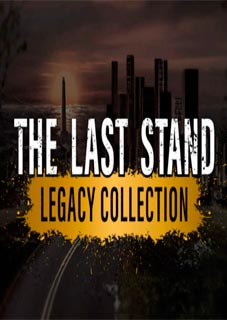 The Last Stand Legacy Collection Torrent